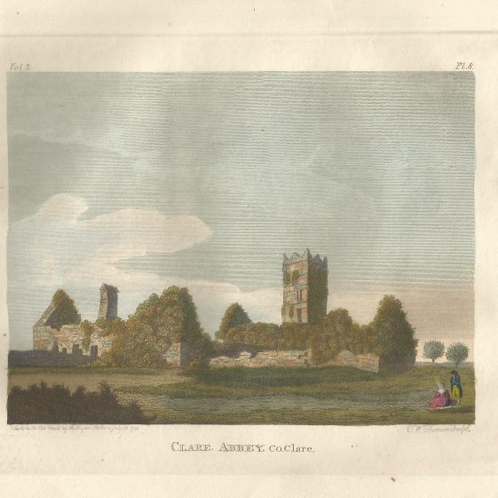 Clare Abbey  1794, drawn by H. Pelham and engraved by E.W. Thomson. Print owned by Eric Shaw